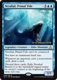 Nezahal, Primal Tide (RIX Prerelease Foil) 13-14 January 2018