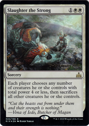 Slaughter the Strong - Foil - Prerelease Promo