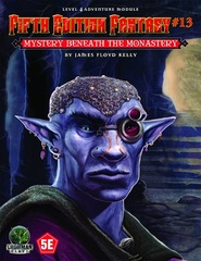 Fifth Edition Fantasy #13: Mystery Beneath