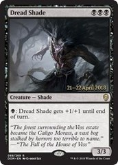 Dread Shade - Foil - Prerelease Promo