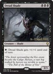 Dread Shade (Dominaria Prerelease Foil)