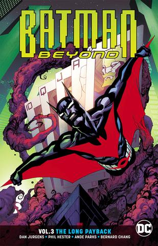 Batman Beyond Tp Vol 03 The Long Payback Rebirth (STL086944)