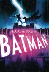 All Star Batman Tp Vol 03 The First Ally (JUN180567)