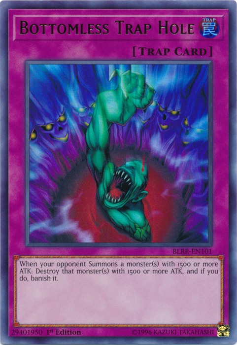 Bottomless Trap Hole - BLRR-EN101 - Ultra Rare - 1st Edition