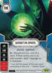 Bardottan Sphere  (Sold with Premium Die)