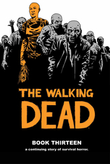 Walking Dead HC Vol 13 (Mr) (STL014938)