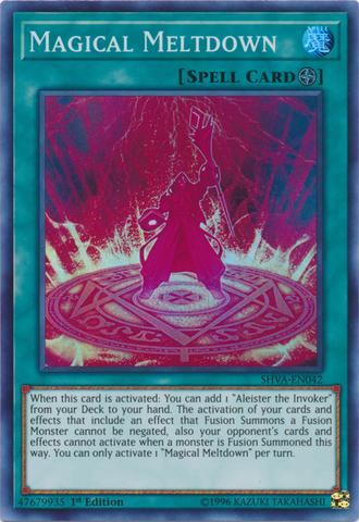 Magical Meltdown - SHVA-EN042 - Super Rare - 1st Edition