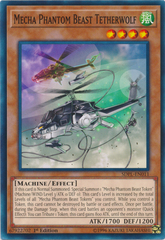 Mecha Phantom Beast Tetherwolf - SDPL-EN011 - Common - 1st Edition