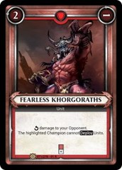 Fearless Khorgoraths (Unclaimed)