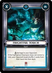 Frightful Touch (Unclaimed)
