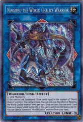 Ningirsu the World Chalice Warrior - MP18-EN068 - Secret Rare - 1st Edition