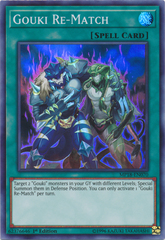 Gouki Re-Match - MP18-EN070 - Super Rare - 1st Edition