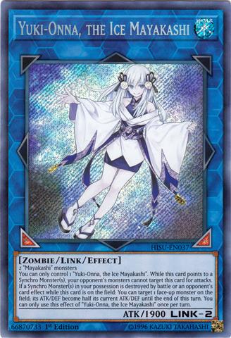 Yuki-Onna, the Ice Mayakashi - HISU-EN037 - Secret Rare - 1st Edition