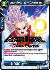 Majin Defier, West Supreme Kai (Colossal Warfare Titan Player Hot Stamp) - PR