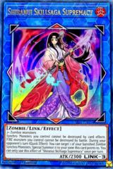 Shiranui Skillsaga Supremacy - SAST-EN054 - Ultra Rare - 1st Edition