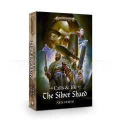 Callis & Toll: The Silver Shard (Pb)