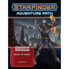 Starfinder Adventure Path 12: Signal of Screams Chapter 3: Heart of Night