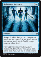 Relentless Advance - Foil