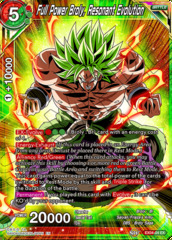 Full Power Broly, Resonant Evolution - EX04-04 - EX on Channel Fireball
