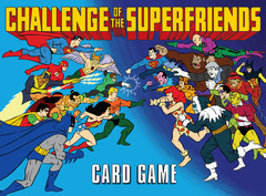 Challenge of the Superfriends Card Game (2019)