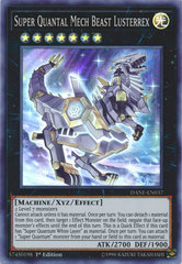 Super Quantal Mech Beast Lusterrex - DANE-EN037 - Super Rare - 1st Edition