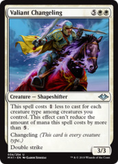 Valiant Changeling - Foil
