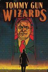 Tommy Gun Wizards #2 (Of 4) Cvr A Ward (STL129926)