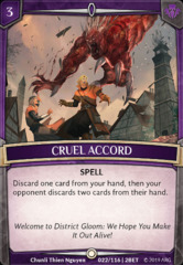 Cruel Accord on Channel Fireball