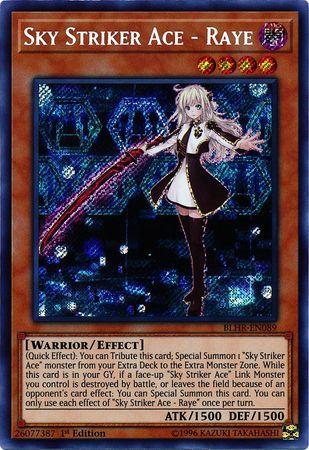 Sky Striker Ace - Raye - BLHR-EN089 - Secret Rare - 1st Edition