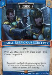 Jemial, Suspicious Sorcerer