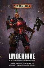 Underhive: A Necromunda Anthology (Pb)
