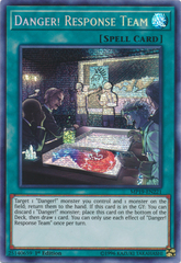 Danger! Response Team - MP19-EN221 - Prismatic Secret Rare - 1st Edition
