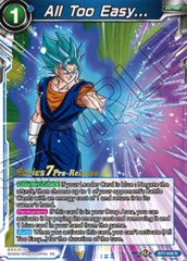All Too Easy - BT7-048 - R - Pre-release (Assault of the Saiyans)