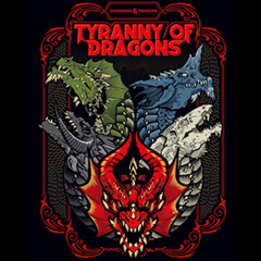 5th Edition - Tyranny of Dragons Anniversary Edition