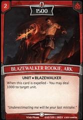 Blazewalker Rookie, Ark - Foil