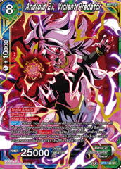 Android 21, Violent Predator - BT8-122 - SR