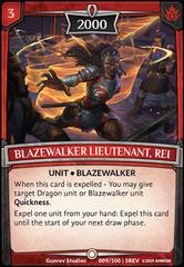 Blazewalker Lieutenant, Rei
