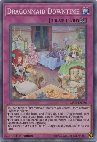 Dragonmaid Downtime - MYFI-EN026 - Super Rare - 1st Edition