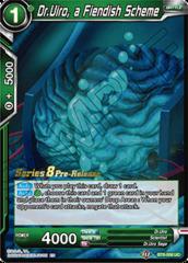 Dr.Uiro, a Fiendish Scheme - BT8-056 - UC - Pre-release (Malicious Machinations)