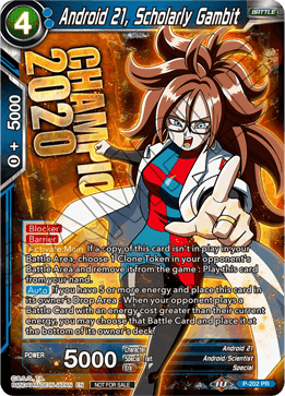 Android 21, Scholarly Gambit - P-202 - Championship 2020 Promo