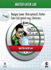 - #B001 Matter-Eater Lad