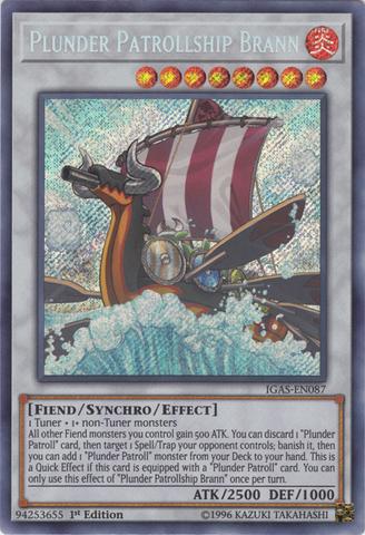 Plunder Patrollship Brann - IGAS-EN087 - Secret Rare - 1st Edition