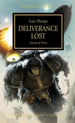 Horus Heresy: Deliverance Lost (Hb)