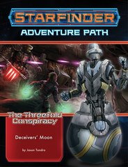 Starfinder Adventure Path: Deceivers' Moon (The Threefold Conspiracy 3 of 6)
