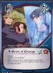 A Grain of Courage - M-124 - Common - 1st Edition - Foil