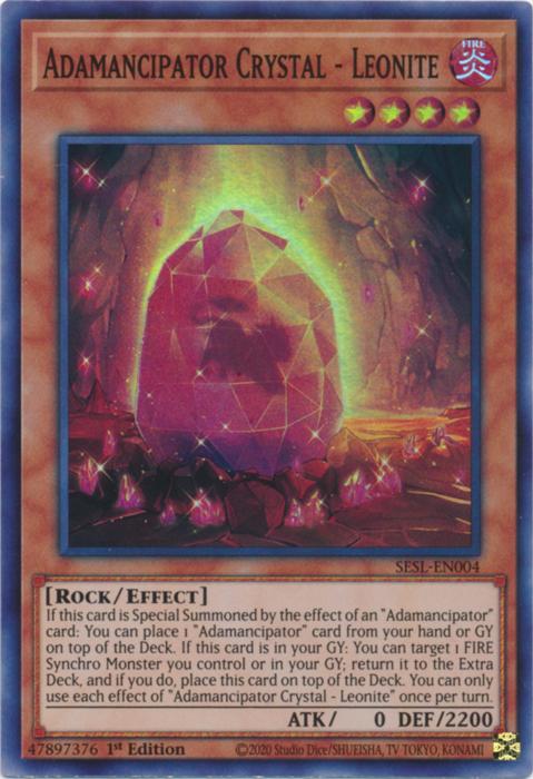 Adamancipator Crystal - Leonite - SESL-EN004 - Super Rare - 1st Edition