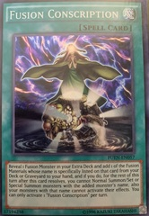 Fusion Conscription - FUEN-EN057 - Super Rare - Unlimited Edition