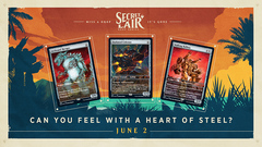 Secret Lair Drop: Summer Superdrop - Can You Feel with a Heart of Steel?