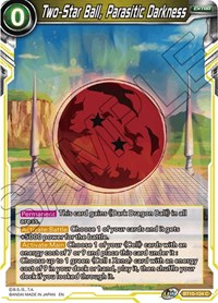 Two-Star Ball, Parasitic Darkness - BT10-124 - C