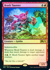 Brash Taunter - Foil - Prerelease Promo